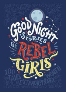 Goodnight stories for Rebel Girls Leadership lessons for children